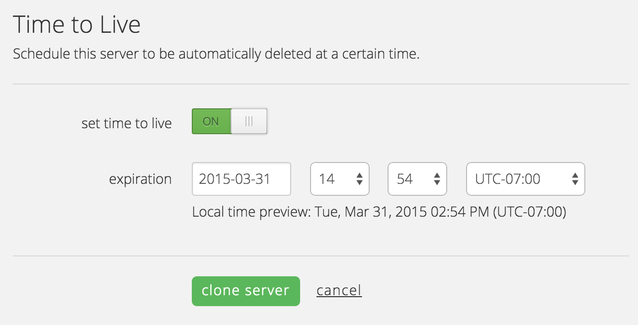 Clone server time to live option